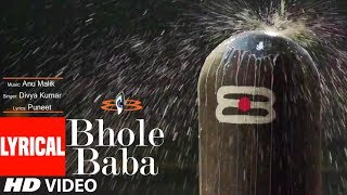 Bhole Baba Lyrical | Anu Malik Feat. Kushal Punjabi| Divya Kumar | T Series