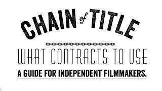 Chain Of Title for film | Independent Filmmaking Contracts