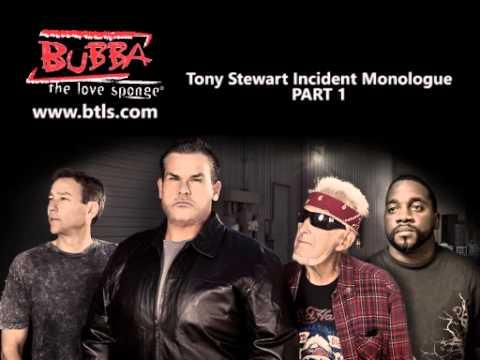 Bubba / Tony Stewart Incident Monologue Part1
