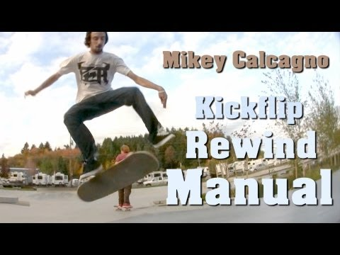 Kickflip Rewind to Manual - Mikey Calcagno & Tyson Reynolds