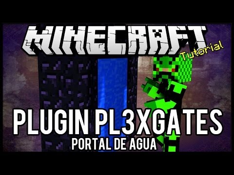 [Tutorial]Pl3xGates - Portal de Água Minecraft