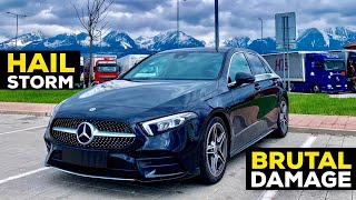 MY 2019 MERCEDES A CLASS IS DESTROYED BY A BRUTAL HAILSTORM!