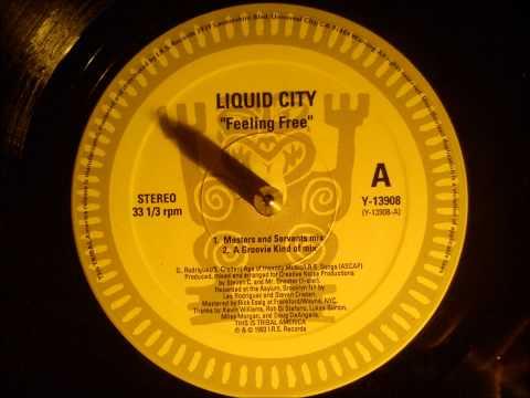 Liquid City - Feeling free ( A groovie kind of mix )