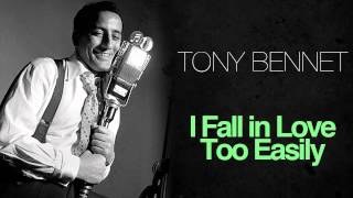 Watch Tony Bennett I Fall In Love Too Easily video
