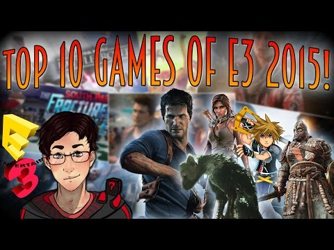 Top 10 Games at E3 2015!