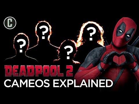 Deadpool 2 Cameos Explained
