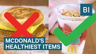 The Healthiest Things You Can Get At McDonald
