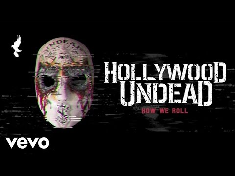 Hollywood Undead - How We Roll (audio) video
