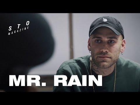 Sto Magazine presenta Mr Rain: sinonimo di perseveranza