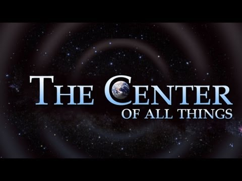 The Center of all Things