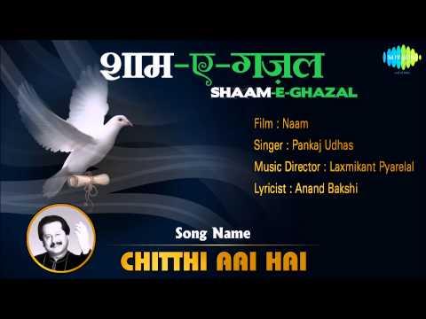 Chitthi Aai Hai | Shaam-E-Ghazal | Naam | Pankaj Udhas