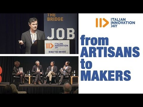 The New Tech-Oriented Generation of Craftsmen - Italian Innovation Day 2014