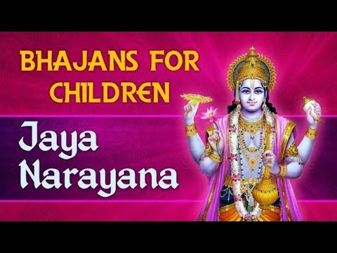Jaya Narayana (Vishnu) Song With Lyrics -Bhajans For Children...