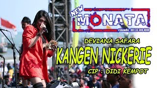 Download lagu NEW MONATA - KANGEN NICKERIE - DEVIANA SAFARA - DIFASOL AUDIO