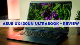 Asus UX430UN - Ultrabook - Super slim laptop - Review