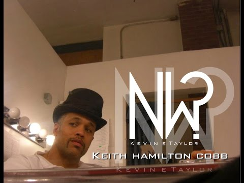 Now What with Kevin E. Taylor (S2E4: Keith Hamilton Cobb)