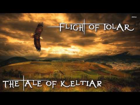 Uplifting Celtic Music - XI - The Flight of Iolar - The Tale of Keltiar - Epic celtic music