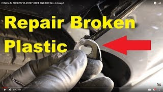 """HOW to fix BROKEN """"PLASTIC"""" ONCE AND FOR ALL 4 cheap !"""