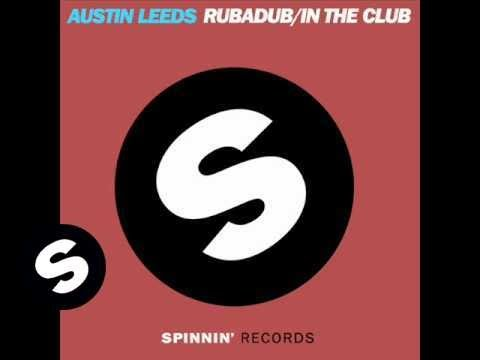 Austin Leeds - In the Club (Original Mix) Music Videos