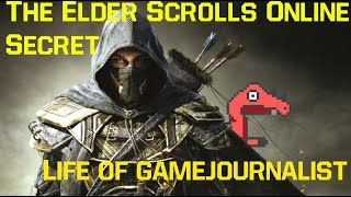 The Elder Scrolls Online secret - Life of a Video Game Journalist