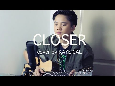 Closer - Chainsmokers (KAYE CAL Acoustic Cover)