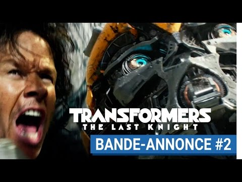 Transformers : The Last Knight - Bande Annonce #2