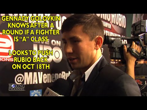 Gennady Golovkin says Rubio fight is a present to you boxing fans Curious about his power