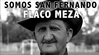 Video Retrato Flaco Meza. Somos San Fernando.