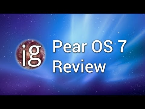 Pear OS 7 Review - Linux Distro Reviews