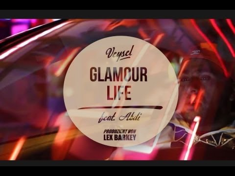 Veysel - GLAMOUR LIFE ft. Abdi (produziert von Lex Barkey) -  43 THERAPIE ab sofort im Handel