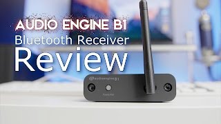 Audioengine B1 Bluetooth Receiver Review