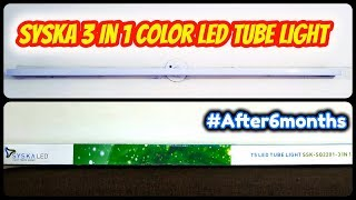 Syska 3 in 1 color LED Tube light review