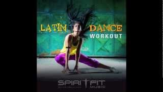 Latin Dance Workout - A Music Mix by SpiritFit Music
