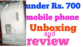 Under Rs. 700 mobile phone unboxing and short review