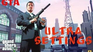 Gta 5 Test Ultra Settings cpu i7 4770k, nvidia gtx 780 ti [60 fps]
