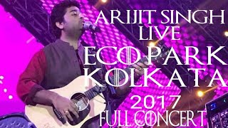 download lagu Arijit Singh Live At Eco Park Kolkata 2017  gratis