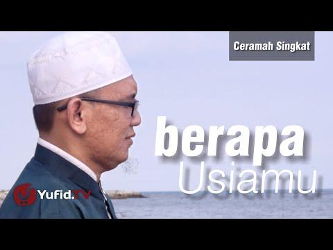 Ceramah Singkat - Berapa Usiamu - Ustadz Abdurrohman Al Atsary