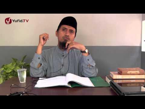 Kajian Tauhid: Syarat-syarat La Illahaillallah Bagian 8 - Ustadz Abdullah Zaen, MA