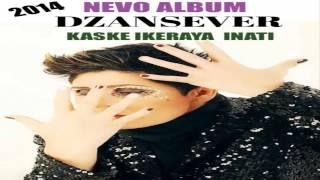 Dzansever - kaske keraja inati new song 2014