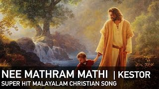 Nee Mathram Mathi (Jehovah Jireh) by Kestor with Lyrics - Super Hit Malayalam Christian Song