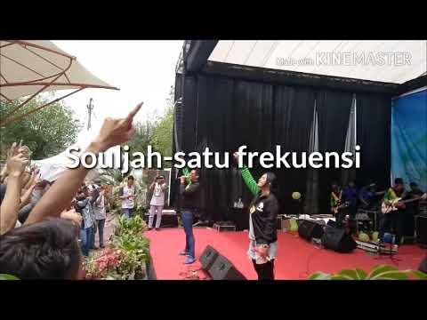 Souljah-Satu frekuensi - Meaina Famday2017
