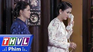 THVL | Lời nguyền - Tập 22 [9]: Vĩnh Đức nghi ngờ Hân đánh cắp hộp nữ trang