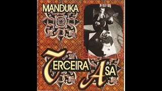 Manduka Terceira Asa 1996 Full Album