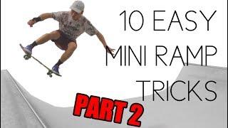 10 Easy Mini Ramp Tricks PART 2 ft. Skateboard Bruh