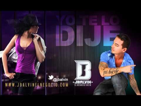 J Balvin Yo te Lo Dije Official Audio Lyrics jbalvin