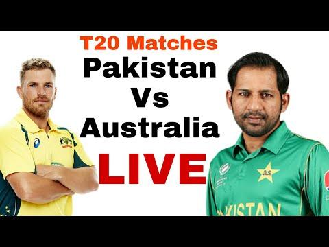 Pakistan vs australia live T20 | T20 Live Match