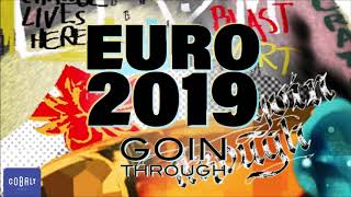 Goin' Through - EURO 2019 | Official Audio Release