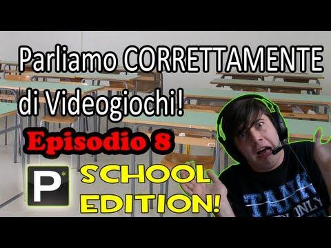 Parliamo Correttamente di Videogiochi – EP8 La bambina a 4 zamBe (School Edition!)