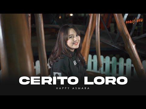 Download Lagu HAPPY ASMARA - CERITO LORO  | Ati iki dudu dolanan.mp3