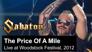 SABATON - The Price Of A Mile (Live at the Woodstock festival in Poland, 2012)